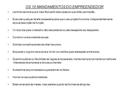 OS 10 MANDAMENTOS DO EMPREENDEDOR