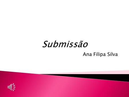 Submissão Ana Filipa Silva.