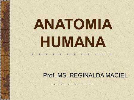 Prof. MS. REGINALDA MACIEL