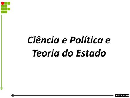 Ciência e Política e Teoria do Estado. Abuso do Poder *Abuso de Autoridade *Abuso do Poder Econômico *Abuso do Poder.