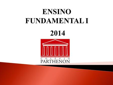 ENSINO FUNDAMENTAL I 2014.