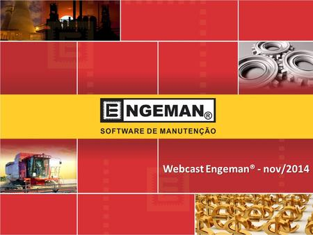 Webcast Engeman® - nov/2014
