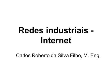 Redes industriais - Internet