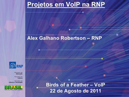Birds of a Feather – VoIP