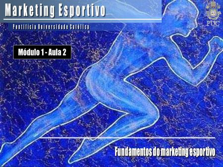 Fundamentos do marketing esportivo