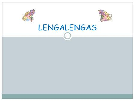 LENGALENGAS.