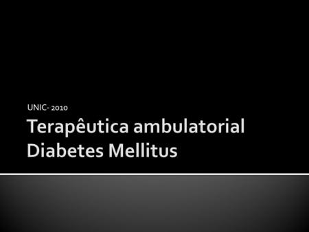 Terapêutica ambulatorial Diabetes Mellitus