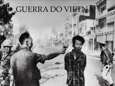 GUERRA DO VIETNÃ.