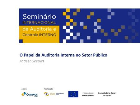 O Papel da Auditoria Interna no Setor Público