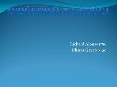 Richard Alonso nº16 Ulisses Gayão Nº20