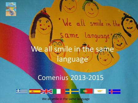 We all smile in the same language