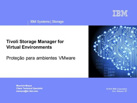 Tivoli Storage Manager for Virtual Environments