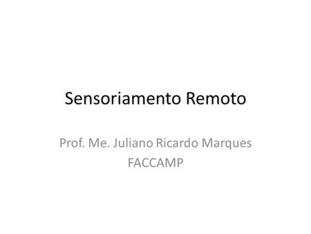 Prof. Me. Juliano Ricardo Marques FACCAMP
