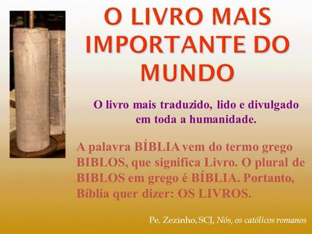 O livro mais importante do mundo