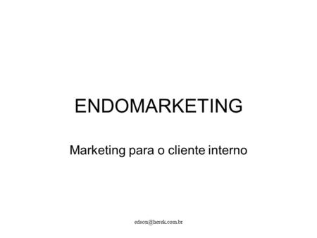Marketing para o cliente interno