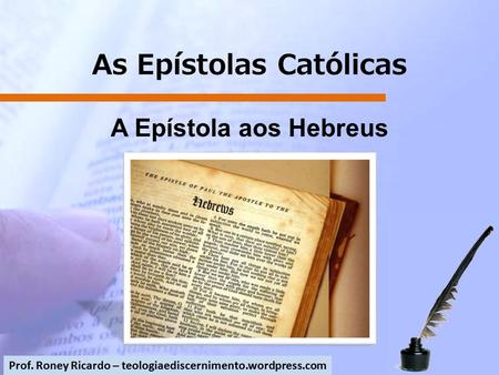 As Epístolas Católicas