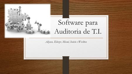 Software para Auditoria de T.I.