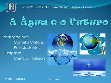 Escola 2,3 Ciclos Dr. José de Jesus Neves Júnior