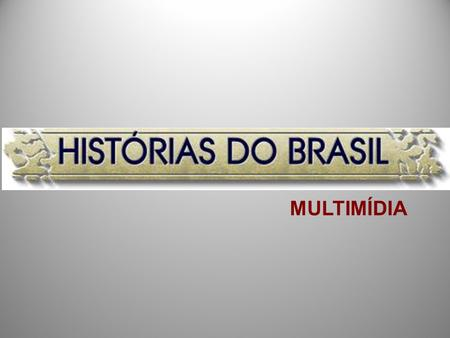 MULTIMÍDIA.