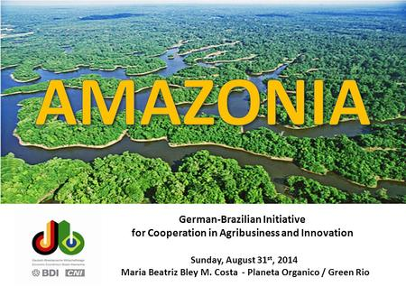 AMAZONIA German-Brazilian Initiative