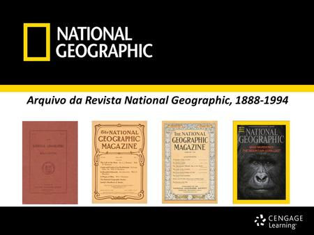 Arquivo da Revista National Geographic, 1888-1994.