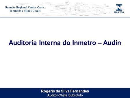 Auditoria Interna do Inmetro – Audin