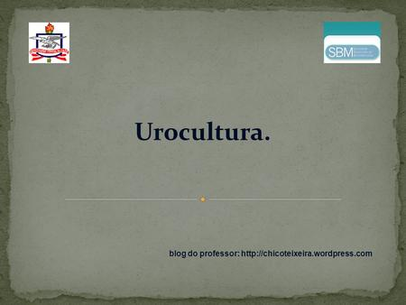 Urocultura. blog do professor: