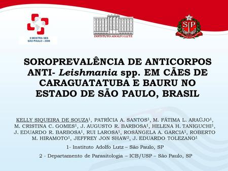 SOROPREVALÊNCIA DE ANTICORPOS ANTI- Leishmania spp