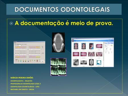 DOCUMENTOS ODONTOLEGAIS