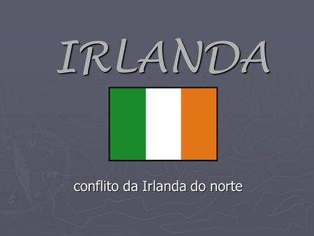 conflito da Irlanda do norte