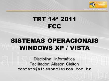 SISTEMAS OPERACIONAIS WINDOWS XP / VISTA