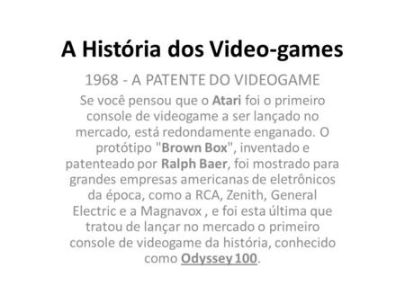 A História dos Video-games