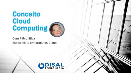 Conceito Cloud Computing