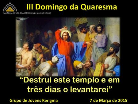 III Domingo da Quaresma