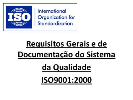 Requisitos Gerais e de Documentação do Sistema