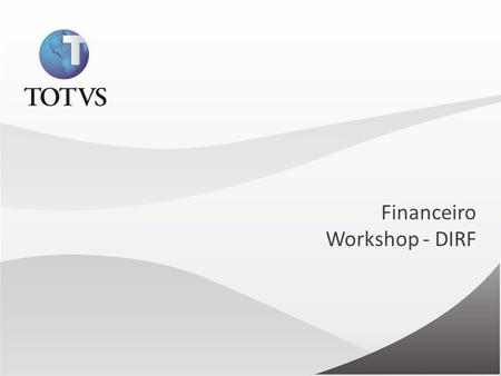 Financeiro Workshop - DIRF.