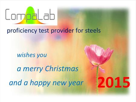 wishes you and a happy new year 2015 a merry Christmas proficiency test provider for steels.