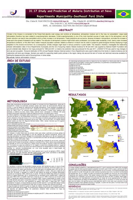 31.17 Study and Prediction of Malaria Distribution at Novo Repartimento Municipality-Southeast Pará State Dra. Cíntia H. VASCONCELOS