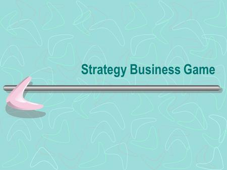 Strategy Business Game