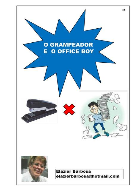 01 O GRAMPEADOR E O OFFICE BOY Elazier Barbosa