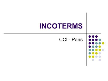 INCOTERMS CCI - Paris.