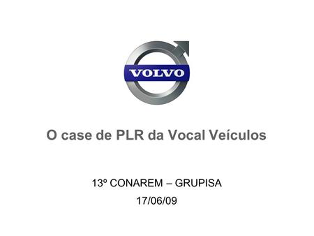 O case de PLR da Vocal Veículos