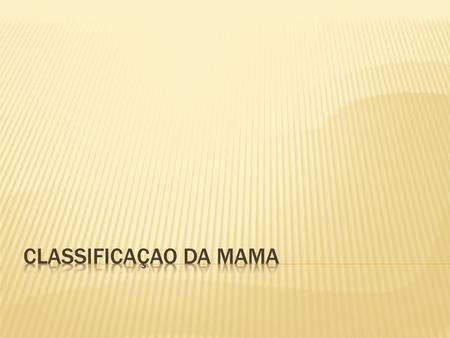 Classificaçao da mama.