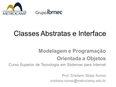 Classes Abstratas e Interface