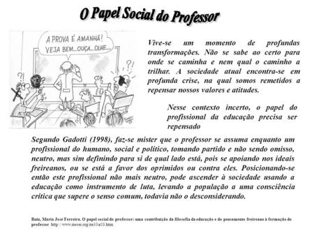 O Papel Social do Professor