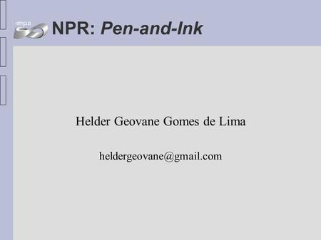 NPR: Pen-and-Ink Helder Geovane Gomes de Lima