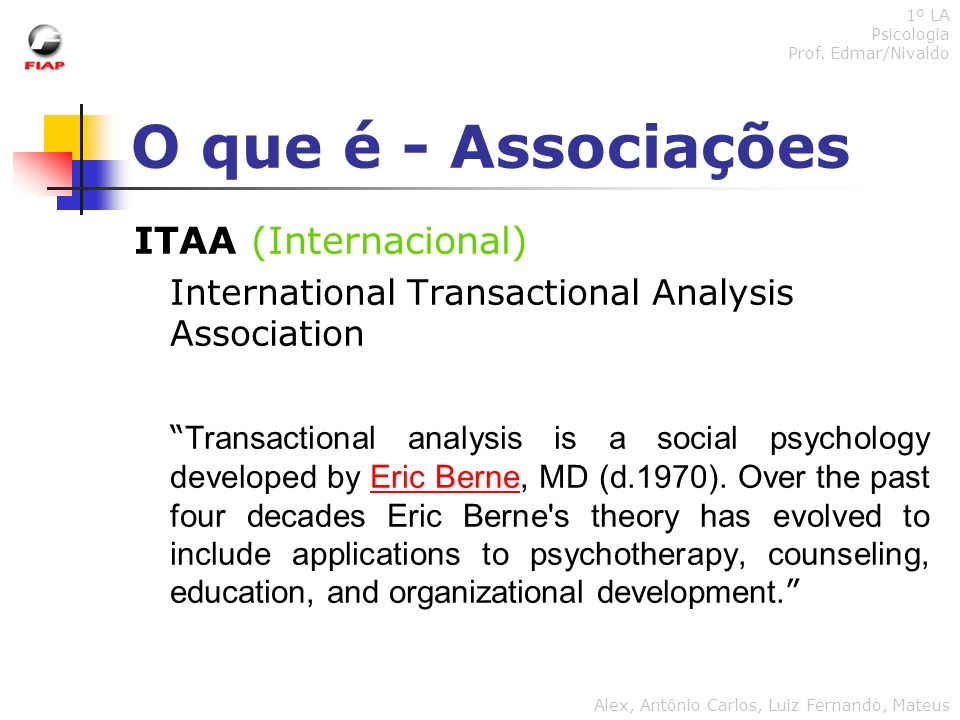 O que é - Associações USATAA (EUA) United States of America Transactional Analysis Association We are a community of professionals who utilize Transactional Analysis in organizational, educational, and clinical settings and for personal growth.