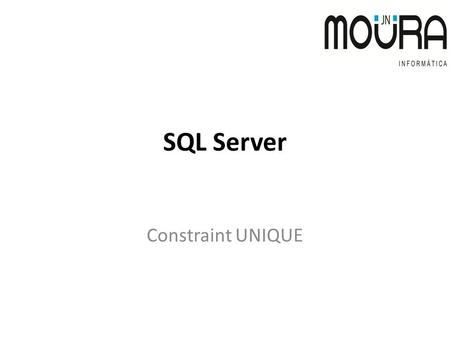 SQL Server Constraint UNIQUE.