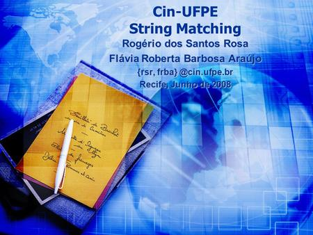 Cin-UFPE String Matching
