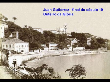 Juan Gutierrez - final do século 19